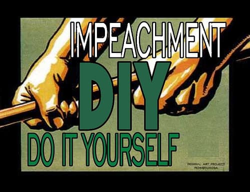 DIY Impeachment